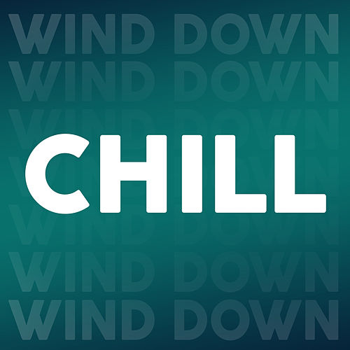 Chill Wind Down de Various Artists
