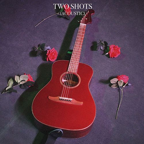 Two Shots (Acoustic) by Goody Grace