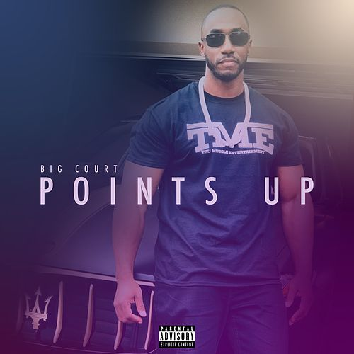 Points Up by Big Court