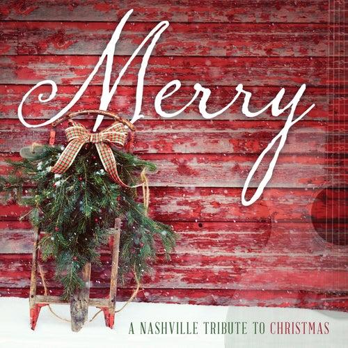 Merry: A Nashville Tribute to Christmas de Nashville Tribute Band