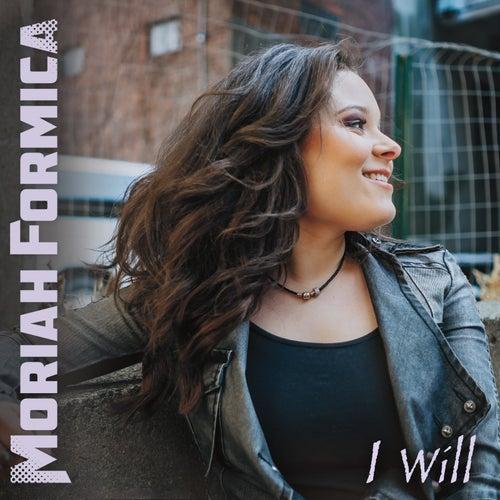 I Will de Moriah Formica