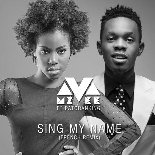 Sing My Name by MzVee