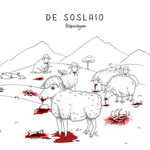 Rapinagem by De Soslaio