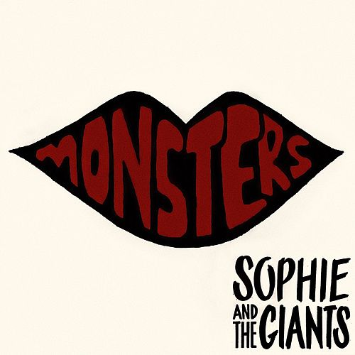 Monsters von Sophie and the Giants