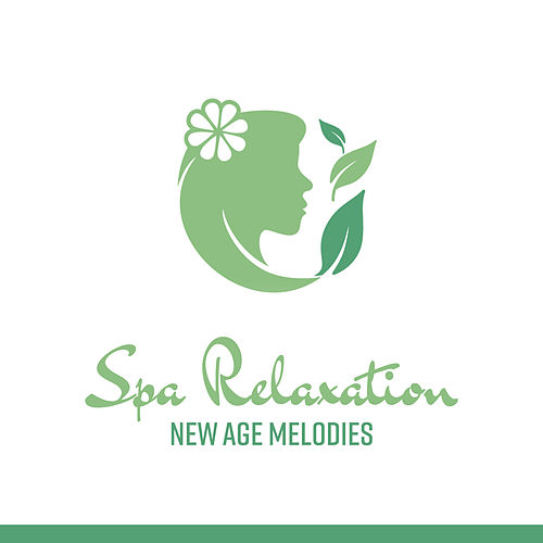 Spa Relaxation New Age Melodies by Relaxing Spa Music