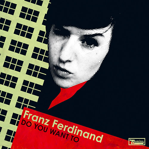 Do You Want To de Franz Ferdinand