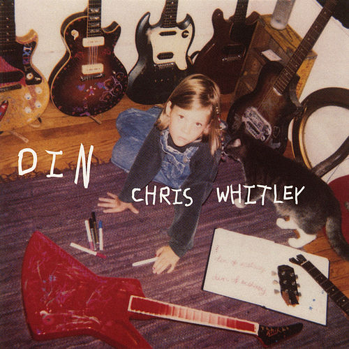 Din by Chris Whitley