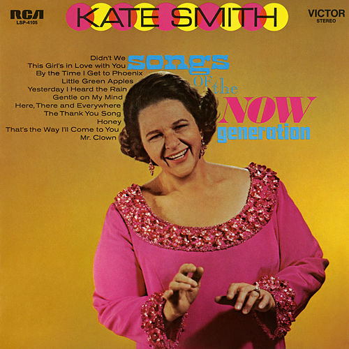 Songs of the Now Generation by Kate Smith