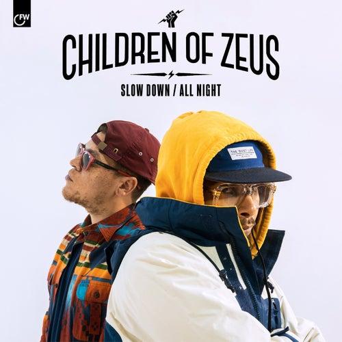 Slow Down / All Night di Children of Zeus