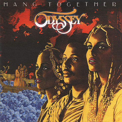 Hang Together (Expanded Edition) by Odyssey