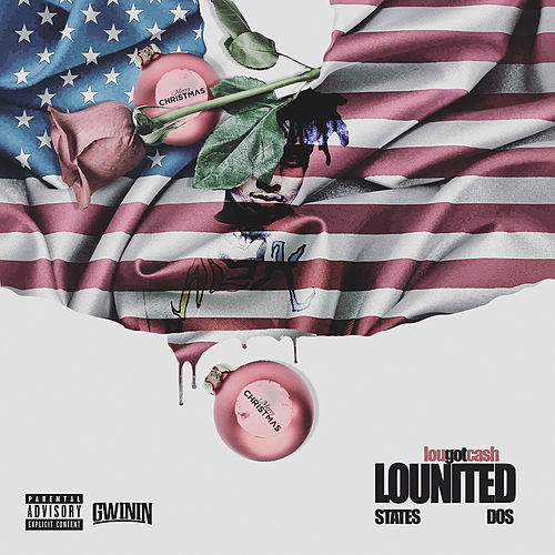Lounited States of America Pt2 by LouGotCash