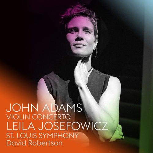 John Adams: Violin Concerto by Leila Josefowicz