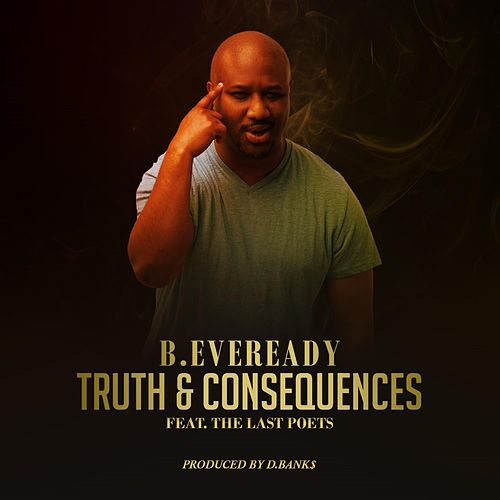Truth & Consequences von B.Eveready