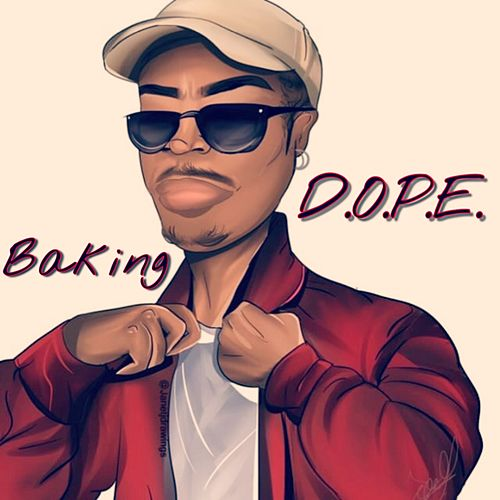 Baking by Dope