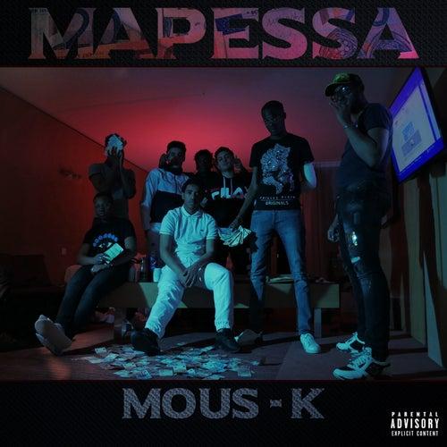 Mapessa von Mous-K