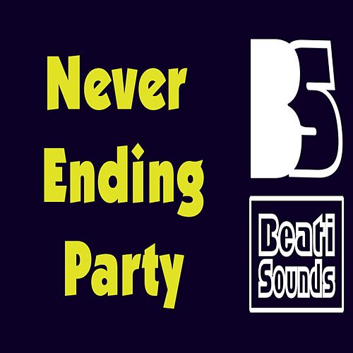 Never Ending Party by Beati Sounds