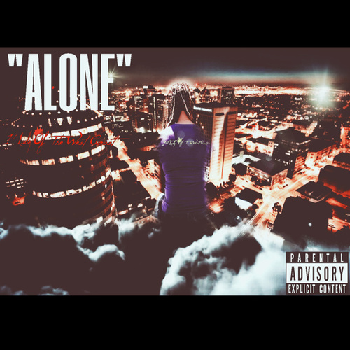 Alone by 1st Lady of the West Coast