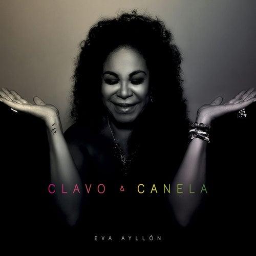 Clavo y Canela de Eva Ayllón