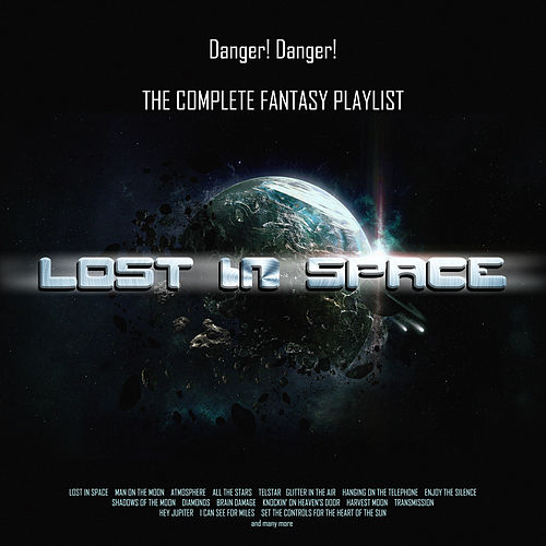 Lost In Space - The complete Fantasy Playlist de Various Artists