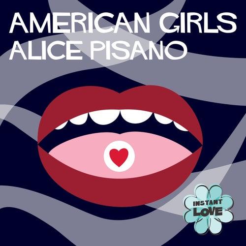 American Girls (Instant Love) by Alice Pisano