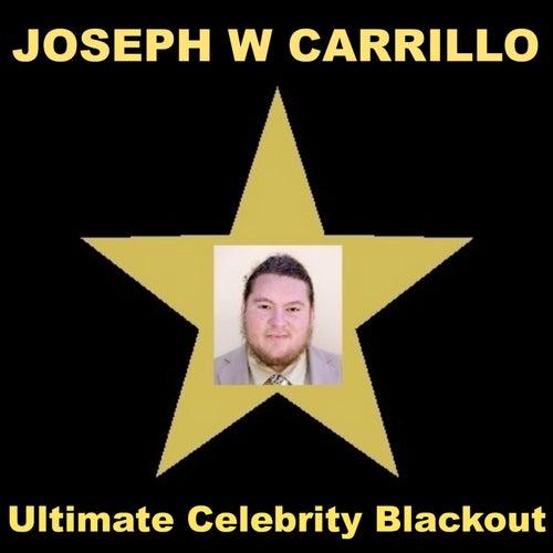 Ultimate Celebrity Blackout by Joseph W Carrillo