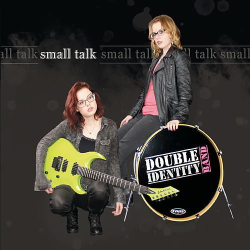 Small Talk by Double Identity Band