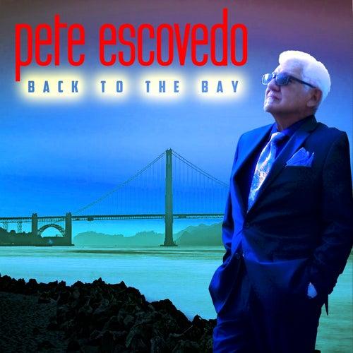 Back to the Bay de Pete Escovedo