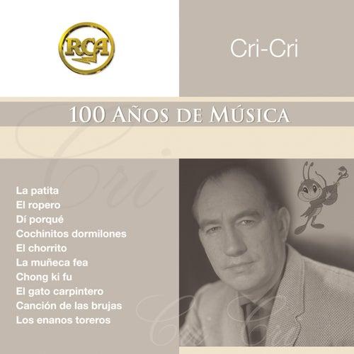 Coleccion RCA: 100 Anos De Musica de Cri-Cri