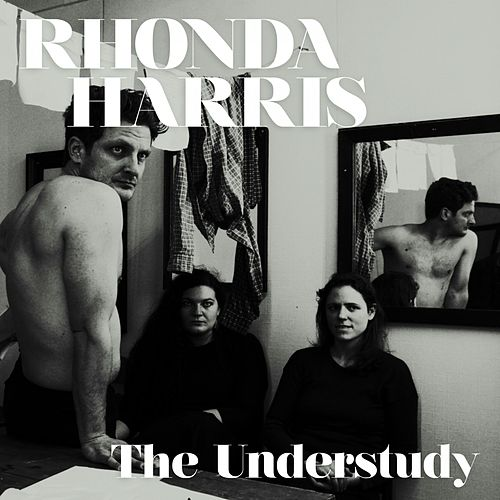 The Understudy by Rhonda Harris