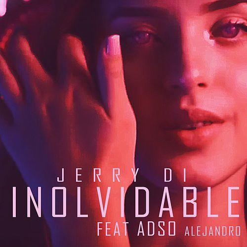 Inolvidable by Jerry Di