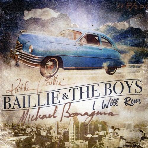 I Will Run de Baillie and the Boys