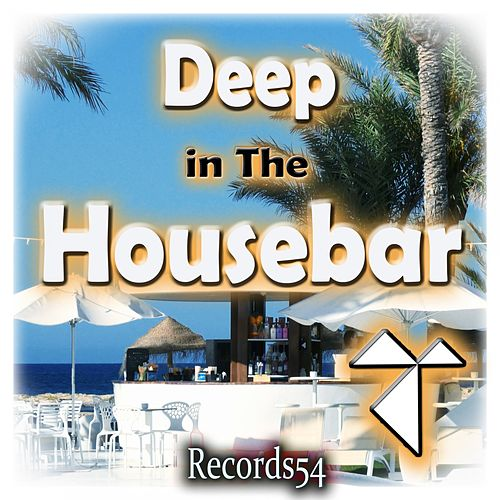 Deep in the Records54 Housebar de Various Artists