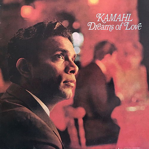 Dreams of Love de Kamahl