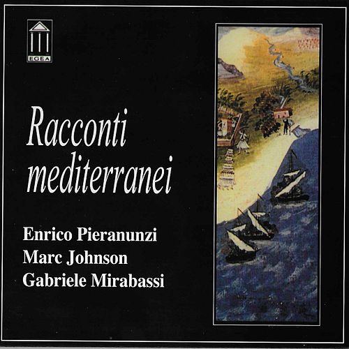 Racconti mediterranei von Enrico Pieranunzi