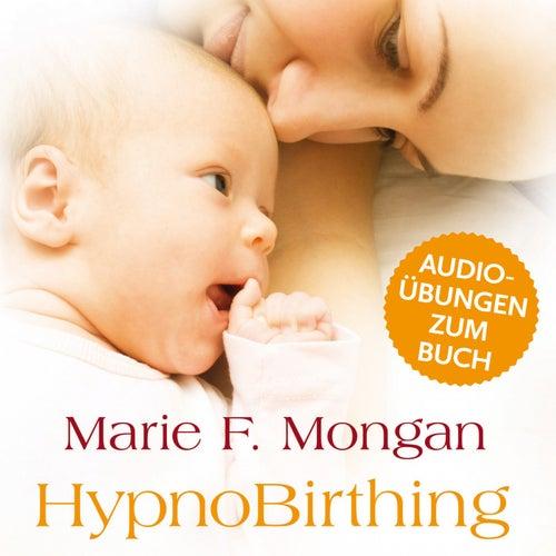 Audio-Download zum Buch 'Hypnobirthing' (Der natürliche Weg zu einer sicheren, sanften und leichten Geburt) von Marie