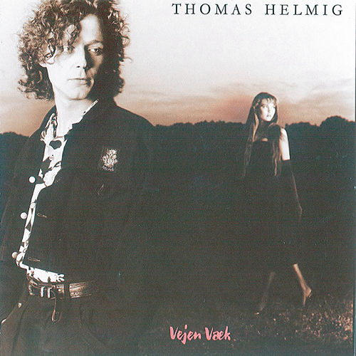 Vejen Væk de Thomas Helmig