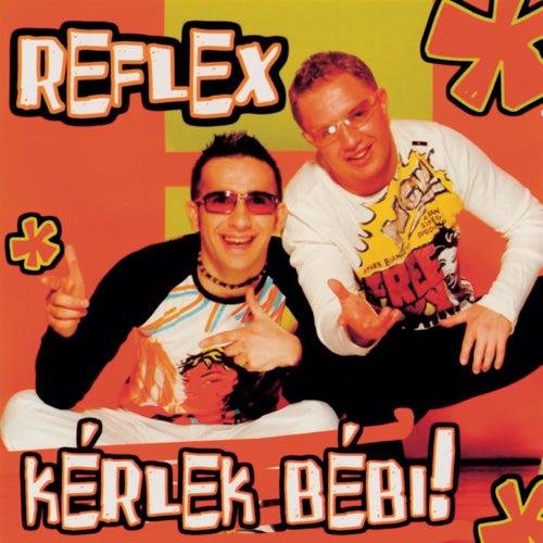 Kérlek Bébi! de Re-Flex
