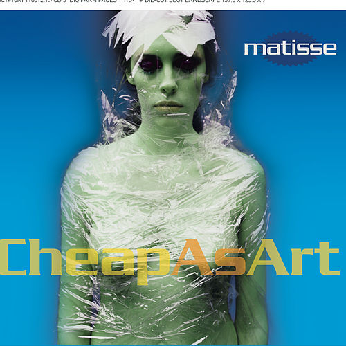 Cheap As Art de Matisse