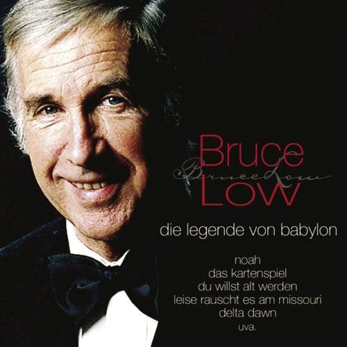 Die Legende von Babylon von Bruce Low
