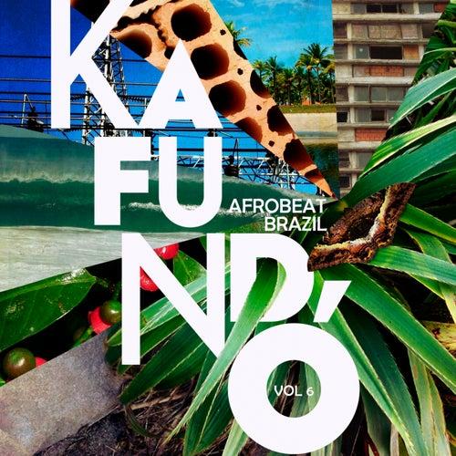 Kafundó, Vol. 6: Afrobeat Brazil - EP de Various Artists