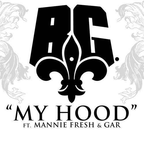 My Hood by B.G.