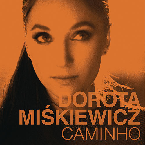 Caminho by Dorota Miskiewicz