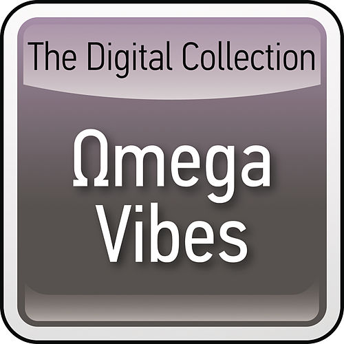 The Digital Collection by Omega Vibes