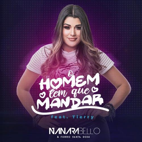 O Homem Tem Que Mandar (feat. Tierry & Forró Santa Dose) de Nanara Bello