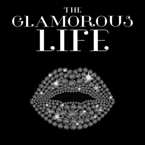 The Glamorous Life de Various Artists