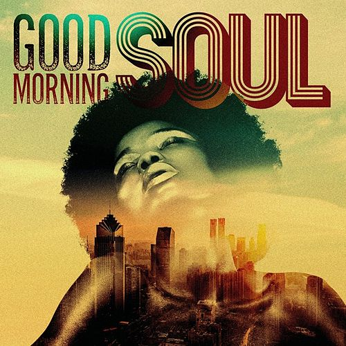 Good Morning Soul by Various Artists