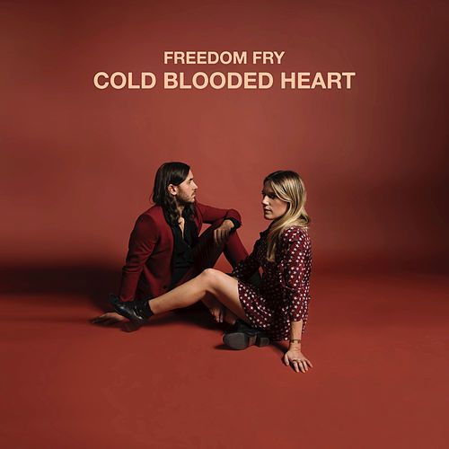 Cold Blooded Heart von Freedom Fry