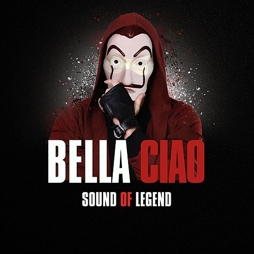 Bella Ciao de Sound Of Legend