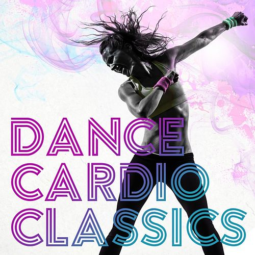 Cardio Dance Classics de Various Artists