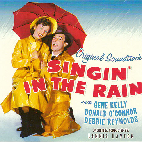 Singin' in the Rain (Original Motion Picture Soundtrack) de Various Artists
